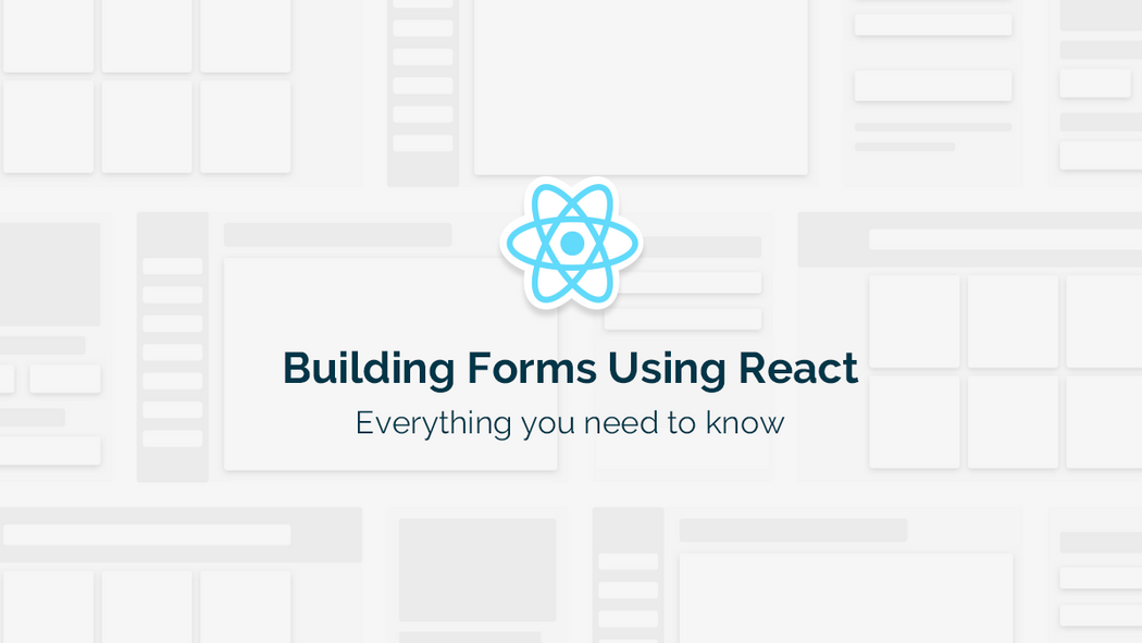 Building forms using React — everything you need to know | Codementor