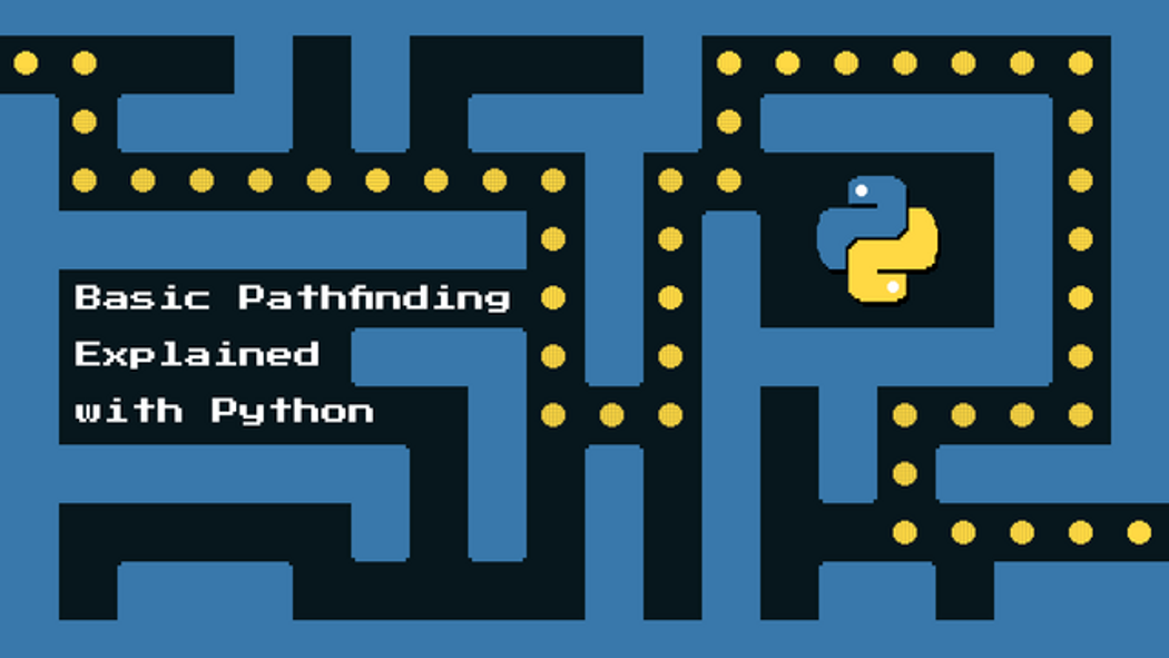 Basic Pathfinding Explained With Python