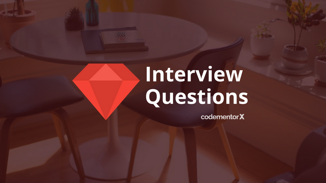 11 Ruby on Rails Interview Questions and Answers