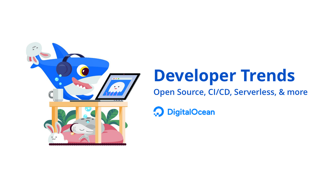 CI/CD, Open Source, and Other Trends in DigitalOcean's Research
