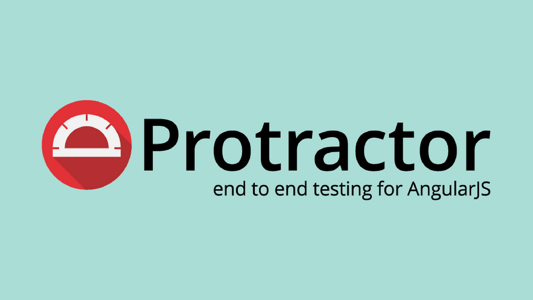 AngularJS End to End Testing Using Protractor | Codementor