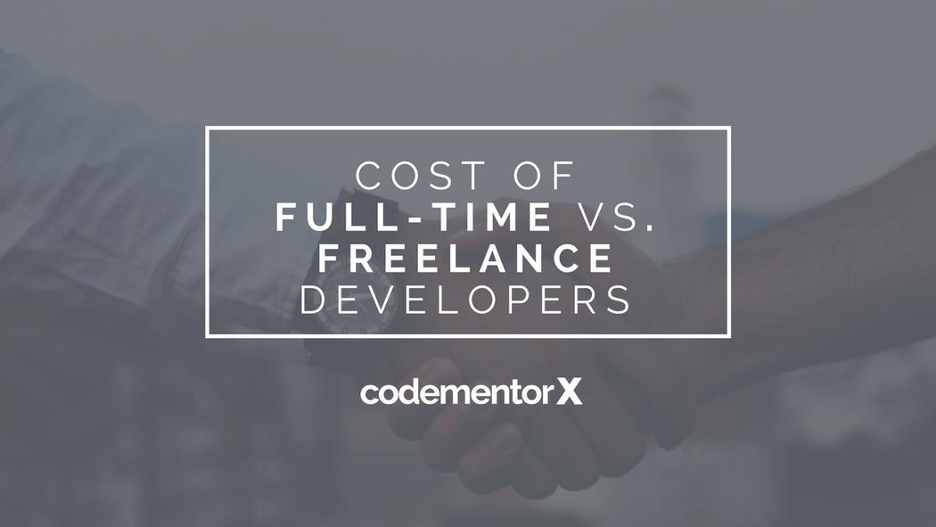 Cost of Hiring Full-Time vs  Freelance Software Developers
