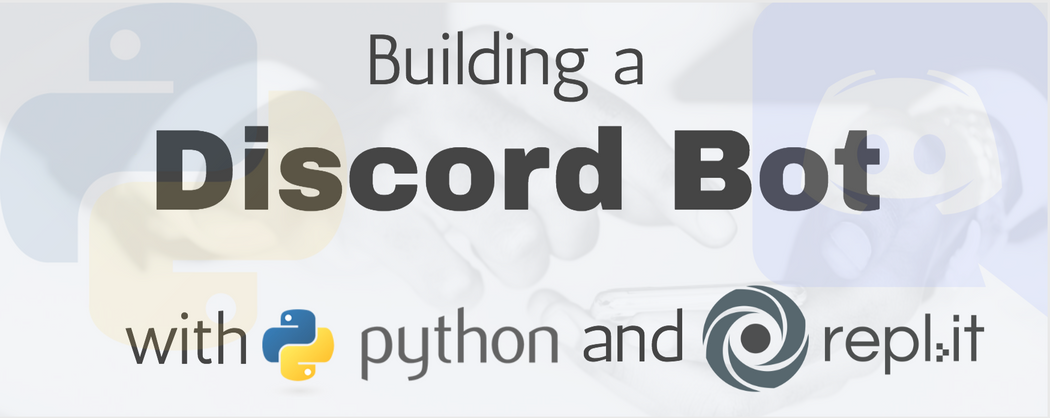 Building a Discord Bot with Python and Repl it | Codementor