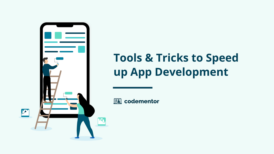 8 Ways to Speed up Your Mobile App Development