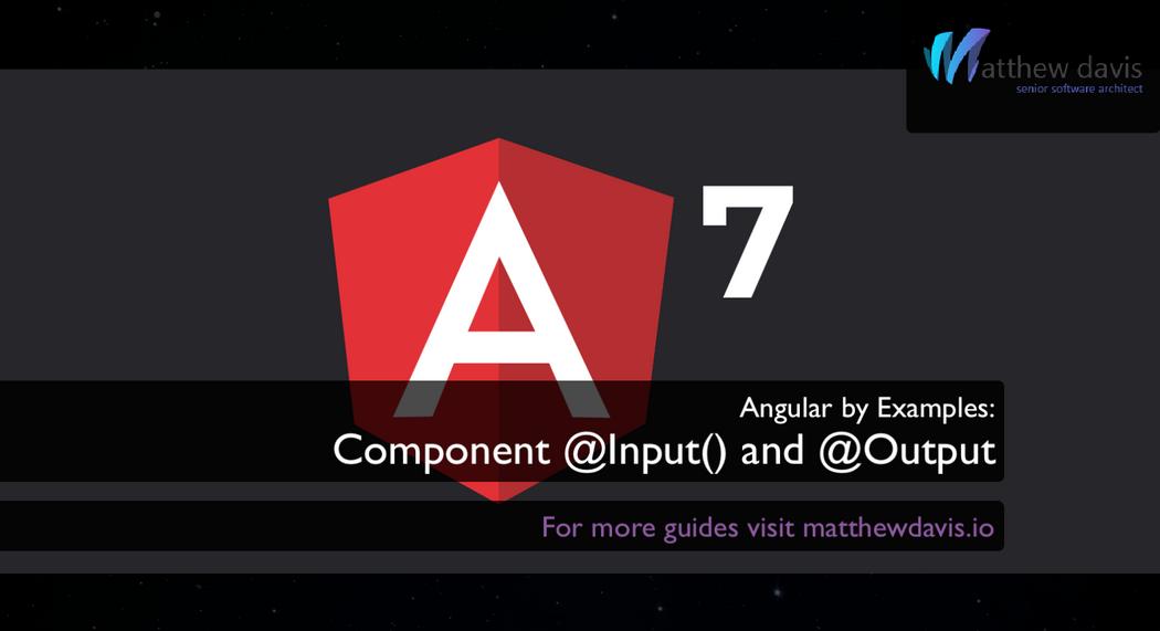 Angular7 101: @Input() & @Output()   Codementor