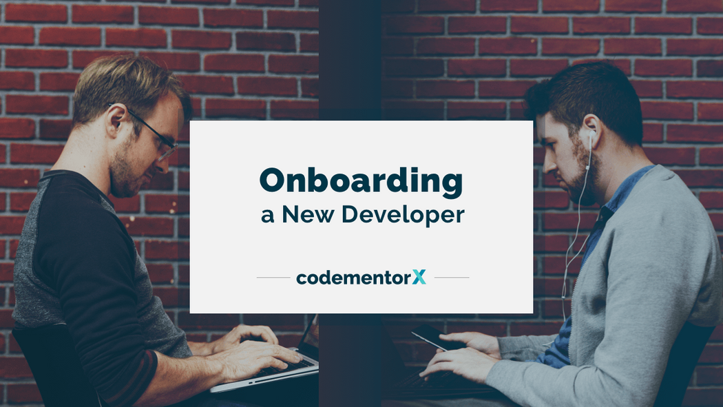7 Best Practices For Your Developer Onboarding Process