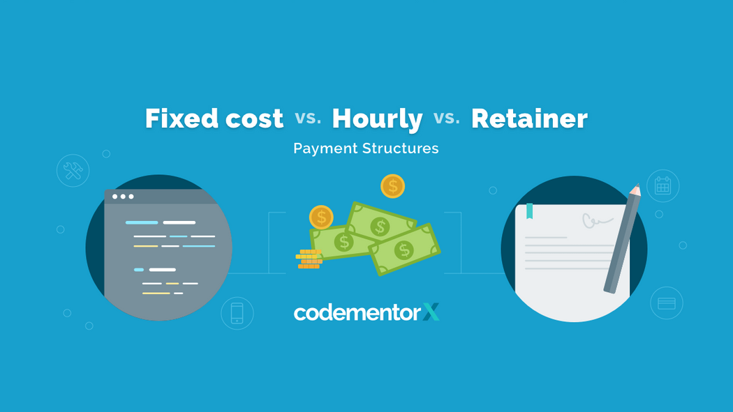 fixed cost vs hourly vs retainer how to pay a freelance developer