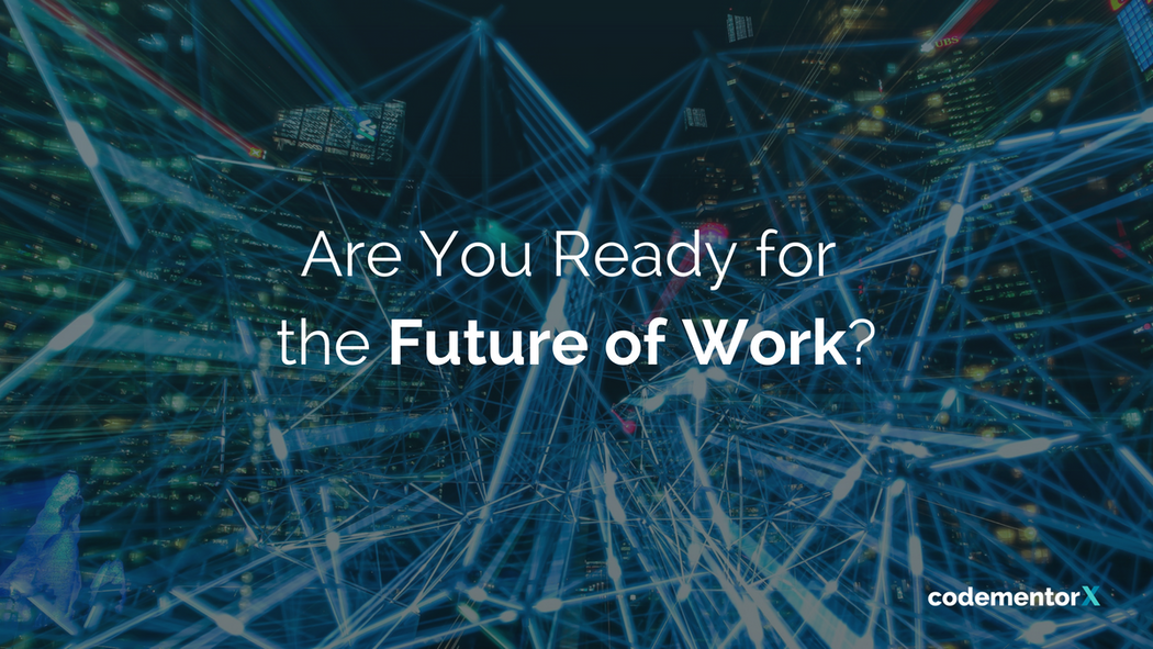 The Future Of Work Reality Or Hype And What Does It Mean For You