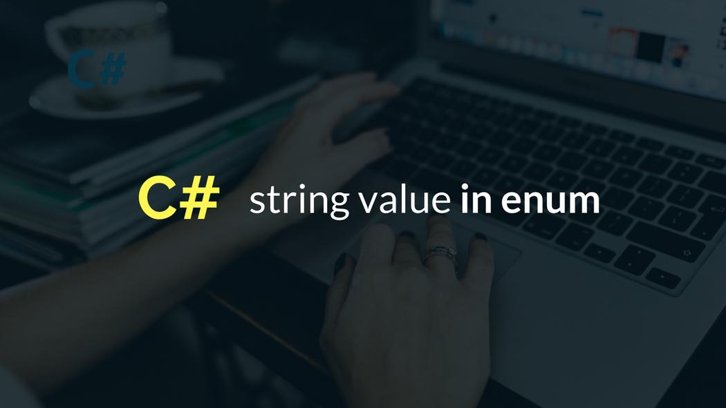 Giving an Enum a String Value Using the Description Attribute