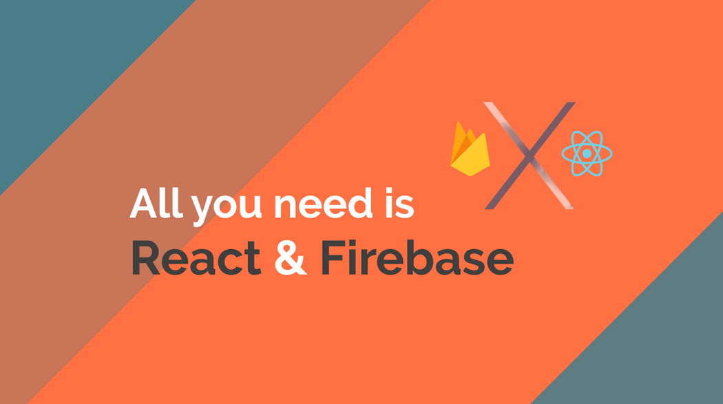 All you need is React & Firebase | Codementor