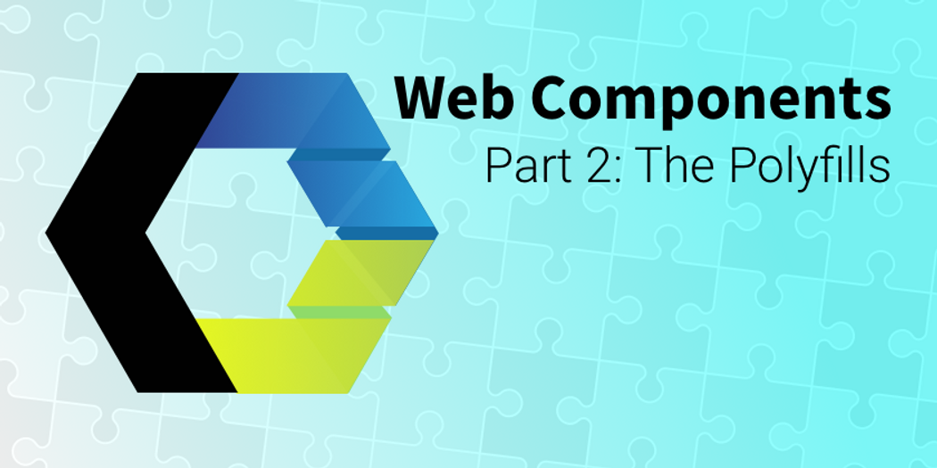 Lets Build Web Components! Part 2: The Polyfills | Codementor