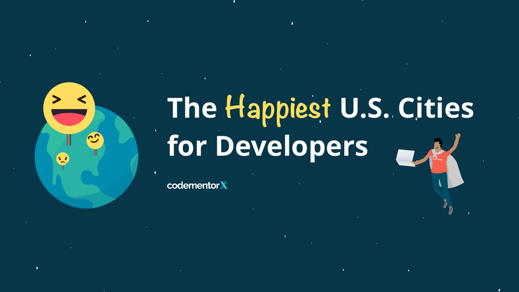 Happiest Cities in the U S  for Software Engineers
