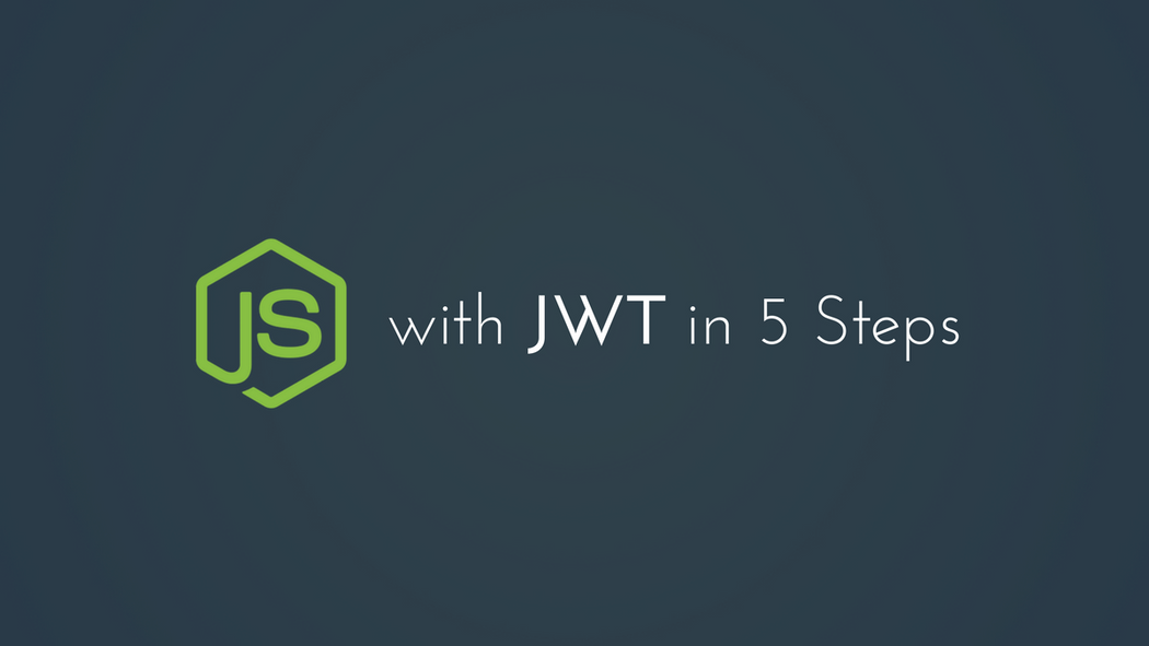 5 Steps to Authenticating Node js with JWT | Codementor