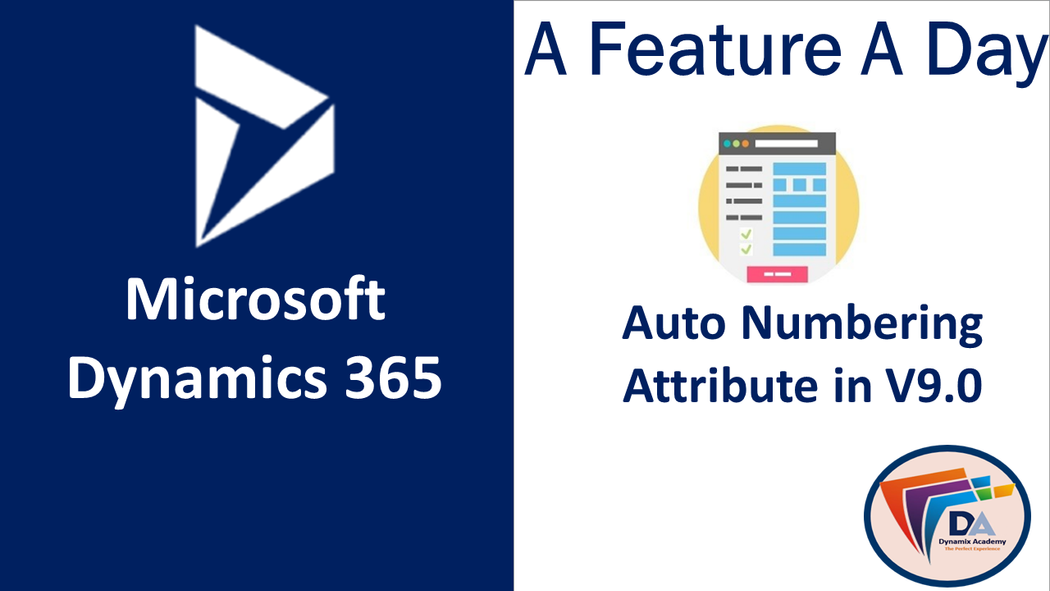 Microsoft Dynamics 365 9 0 new features - Auto Number
