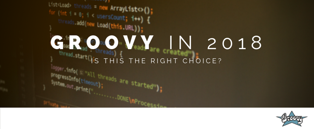 5 reasons why Groovy programming language is still a valid