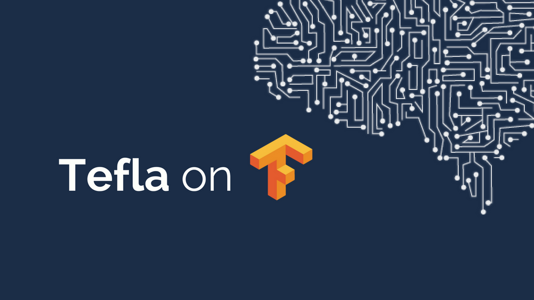 How to Use Tefla: Simple Deep Learning Wrapper for
