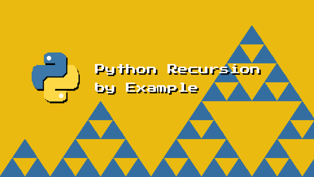 Python Recursion by Example | Codementor