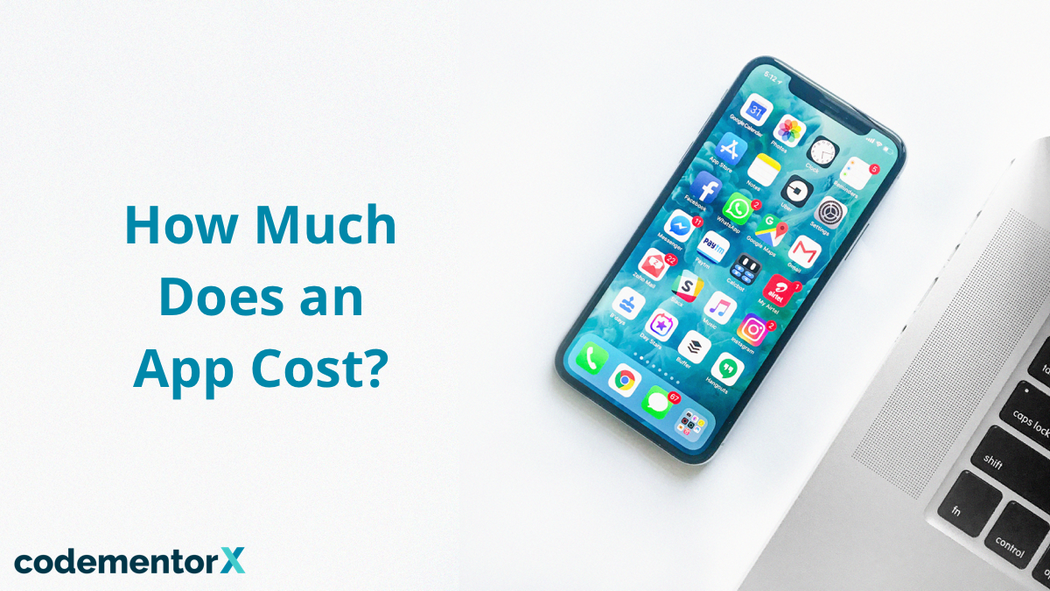 How Much Does it Cost to Make An App in 2018?