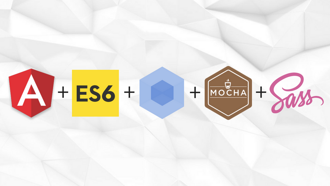 How to: Modernized AngularJS 1 5+ with ES6, Webpack, Mocha