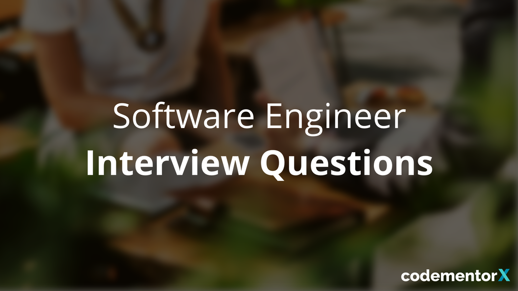 Software Engineer Interview Questions to Hire the Right Developer