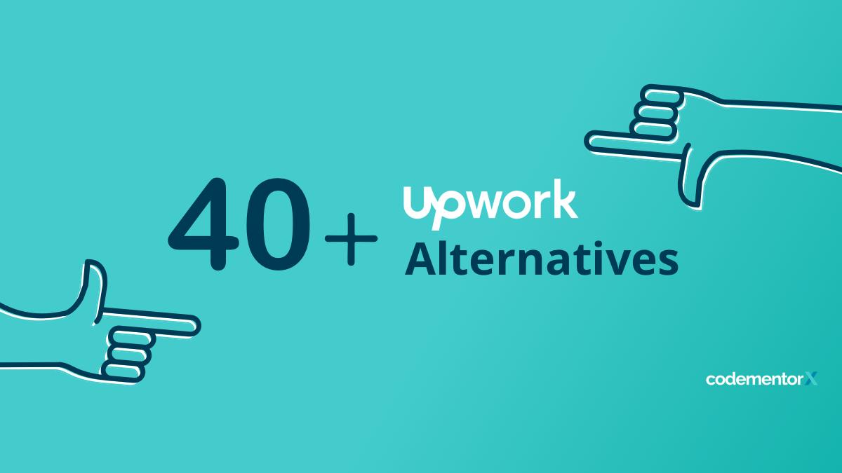 40 Upwork Alternatives: Best Freelance Websites & Platforms for 2019