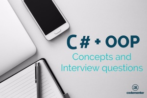 11 Important C# Interview Questions & OOP Concepts