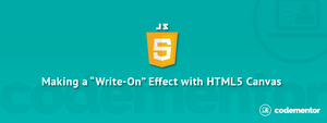 """How to Make a """"Write-On"""" Effect using HTML5 Canvas & JavaScript"""
