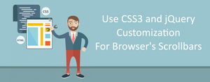 Use CSS3 & jQuery Customization For Browser's Scrollbars