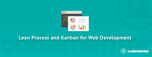 Lean Process and Kanban for Web Applications Development