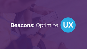 Understanding Beacons: Contextualized User Experience
