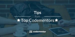 Tips from Top Codementors 🚀