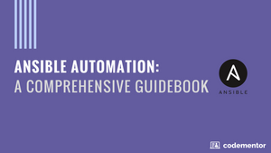 Ansible Automation: A Comprehensive Guidebook