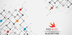Swift Algorithm Part 1: Fizz Buzz Test Solution