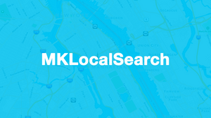 Swift Quick Tip: Using Apple MapKit's MKLocalSearch