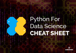 Cheat Sheet: Python For Data Science