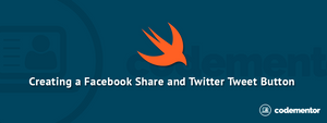 Create a Facebook Share Button and Twitter Tweet Button for Your iOS Swift App