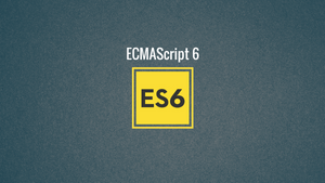 Javascript ES6: 3 Cool Features You Should Be Using