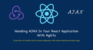 Handling AJAX in your React Application with Agility