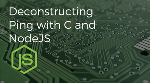 Demystifying Network Sockets (Part 2): Deconstructing Ping with C and Node.js