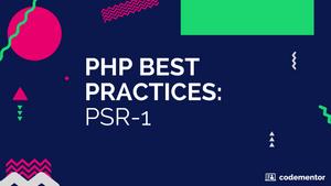 PHP Best Practices: PSR-1