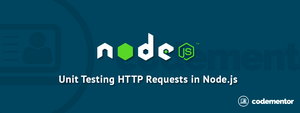 How to unit test NodeJS HTTP requests?