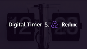 Building a Digital Timer with Redux