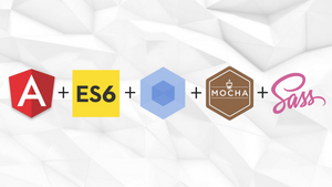How to: Modernized AngularJS 1.5+ with ES6, Webpack, Mocha, SASS, and Components