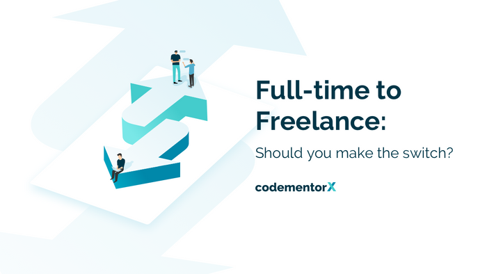 Full-time Developer to Freelancer: Should You Make the Switch?