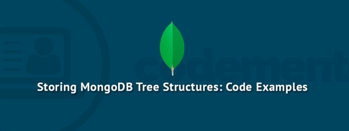 在MongoDB中存儲樹結構:代碼示例