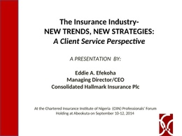 The Insurance Industry-New Trends, New Strategies: A Client Service Perspective