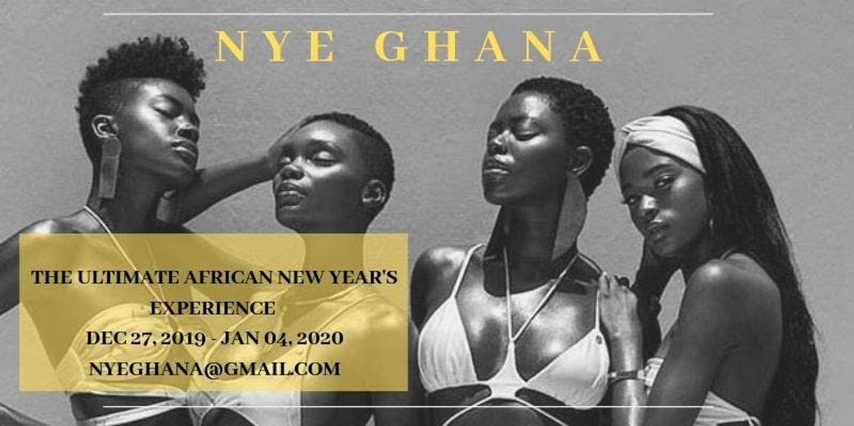 NYE Ghana 2019 - THE YEAR OF RETURN