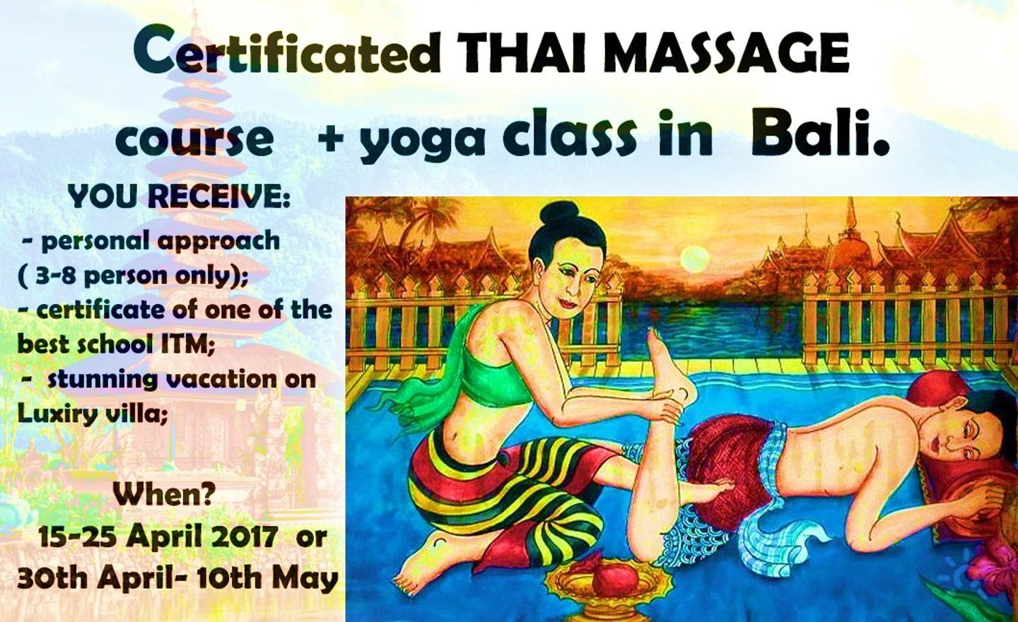 Certificated professional course of Thai massage- 11 days in Bali (Teacher training passive yoga)