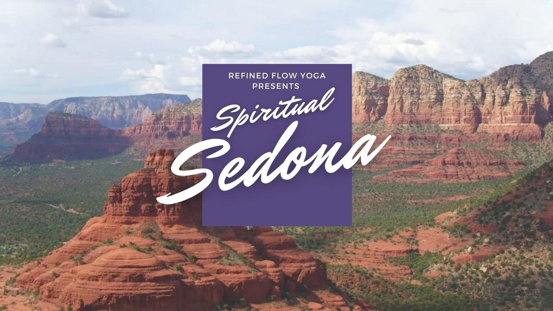 Spirit of Sedona Yoga Retreat with Refined Flow
