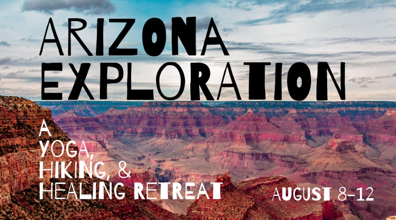 Arizona Exploration: A Yoga, Hiking, and Healing Retreat